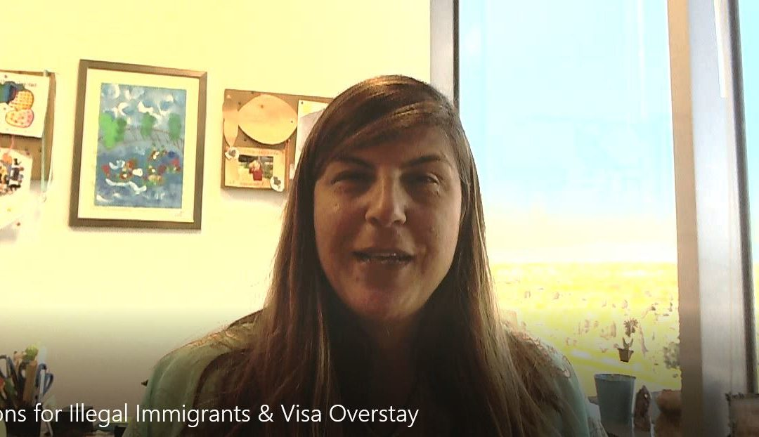 Options for Illegal Immigrants & Visa Overstay